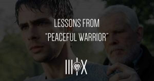 peaceful warrior movie lessons