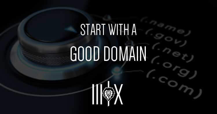 Start With A Good Domain