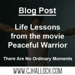Lessons from a Peaceful Warrior
