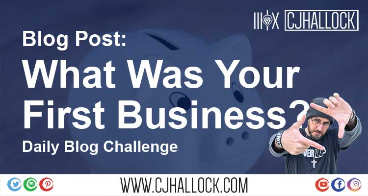 what was your first business