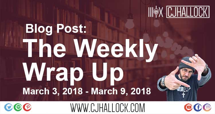 weekly wrap for cj hallock march 3 to march 9