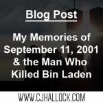 My Memories From September 11, 2001 & The Man Who Killed Bin Laden